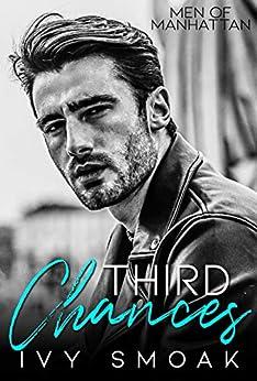 Third Chances (Men of Manhattan Book 2) (English Edition) por [Ivy Smoak]