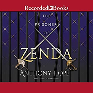 The Prisoner of Zenda                   Written by:                                                                                                                                 Anthony Hope                               Narrated by:                                                                                                                                 John Keating                      Length: 6 hrs and 32 mins     Not rated yet     Overall 0.0