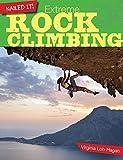 Extreme Rock Climbing (Nailed It!) - Virginia Loh-Hagan