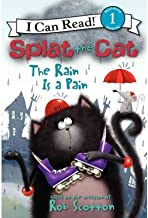 Splat the Cat : The Rain Is a Pain(Paperback) - 2012 Edition