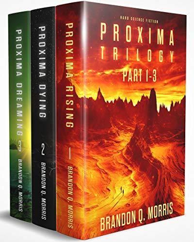 Proxima Trilogy: Part 1-3: Hard Science Fiction (English Edition)