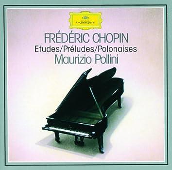 Chopin: Etudes; Préludes; Polonaises