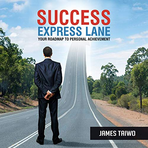 Success Express Lane: Your Roadmap to Personal Achievement audiobook cover art