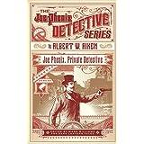 Joe Phenix, Private Detective: or, the League of the Skeleton Keys (The Joe Phenix Detective Series)