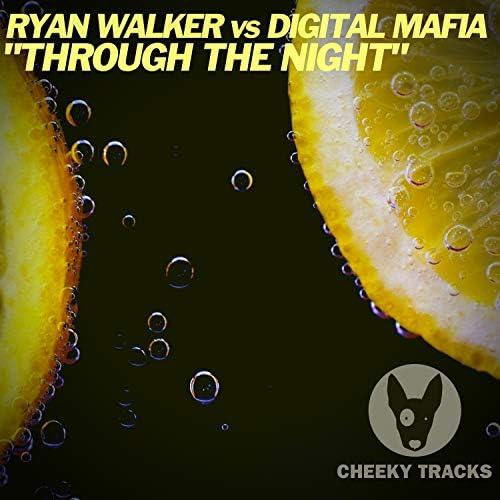 Ryan Walker (DJ) & Digital Mafia