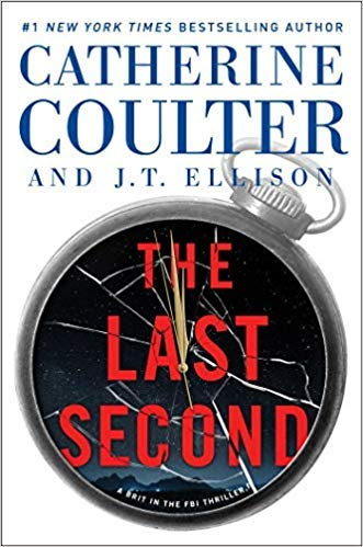[1501138227] [9781501138225] The Last Second (A Brit in the FBI) -...