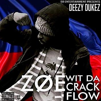 #ZOEwitdacrackflow