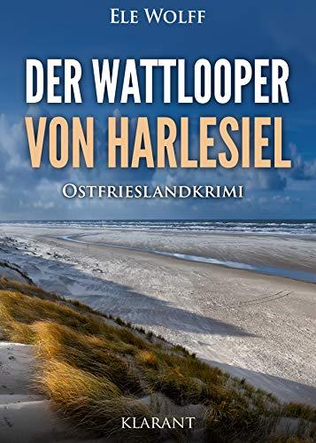 Der Wattlooper von Harlesiel. Ostfrieslandkrimi (Janneke Hoogestraat ermittelt 7)