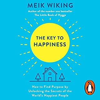 The Key to Happiness     How to Find Purpose by Unlocking the Secrets of the World's Happiest People              Written by:                                                                                                                                 Meik Wiking                               Narrated by:                                                                                                                                 Meik Wiking                      Length: 4 hrs and 27 mins     4 ratings     Overall 3.8