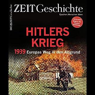 1939. Hitlers Krieg. Europas Weg in den Abgrund (ZEIT Geschichte) Titelbild