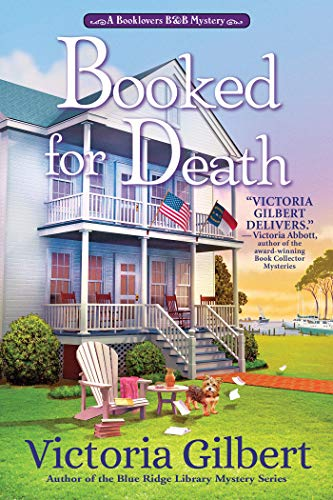 Booked for Death: A Booklover's B&B Mystery (BOOKLOVER'S B&B MYSTERY, A Book 1) by [Victoria Gilbert]