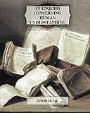 An Enquiry Concerning Human Understanding - CreateSpace Independent Publishing Platform - 18/07/2011