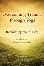 Overcoming Trauma through Yoga:1st edition (first edition)