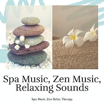 Spa Music, Zen Music, Relaxing Sounds