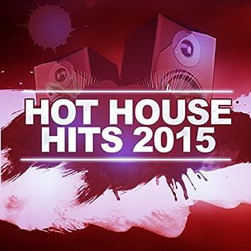 Hot House Hits 2015