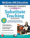 The Organized Teacher's Guide to Substitute Teaching, Grades K-8, Second Edition