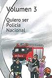 Quiero ser Policía Nacional: 3 (Temario de Oposiciones)