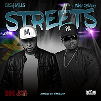 Streets (feat. Inno Combs)