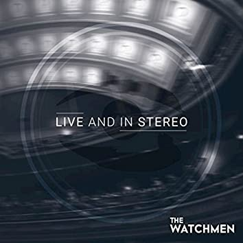 Live and in Stereo