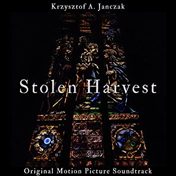 Stolen Harvest (Original Motion Picture Soundtrack)