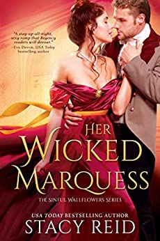 Her Wicked Marquess (The Sinful Wallflowers Book 2) by [Stacy Reid]