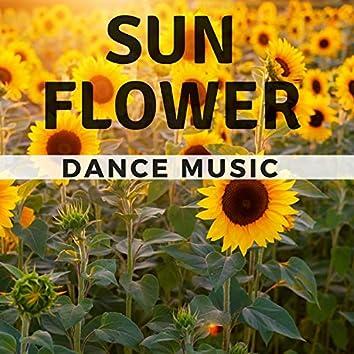Sun Flower Dance Music