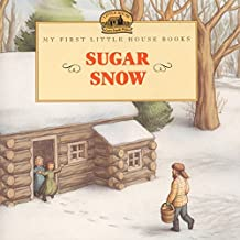 Sugar Snow (Little House Picture Book)