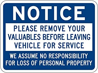 STOPSignsAndMore - Notice Remove Valuables from Vehicle Auto Service Sign - 24x18