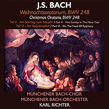 Bach · Weihnachtsoratorium (Teil V & VI)