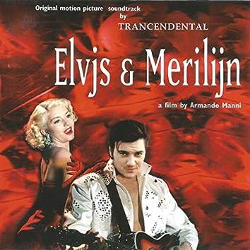 Elvjs & Merilijn (Original Motion Picture Soundtrack)