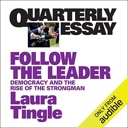 Quarterly Essay 71: Follow the Leader cover art