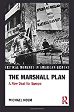 The Marshall Plan (Critical Moments in American History)