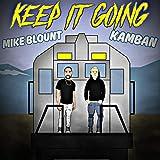 Keep It Going (feat. Kamban)