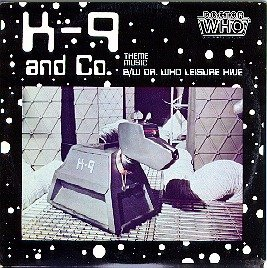 K-9 and Co. (Theme Music) / Dr. Who (From 'The Leisure Hive') [Soundtrack]