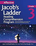 Affective Jacob's Ladder Reading Comprehension Program: Grade 3: Advanced Reading Curriculum for Social and Emotional Learning