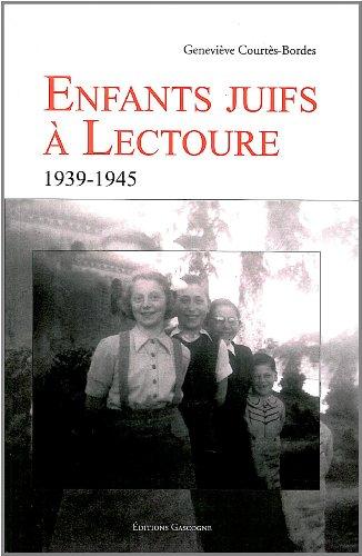Enfants juifs à Lectoure PDF Books