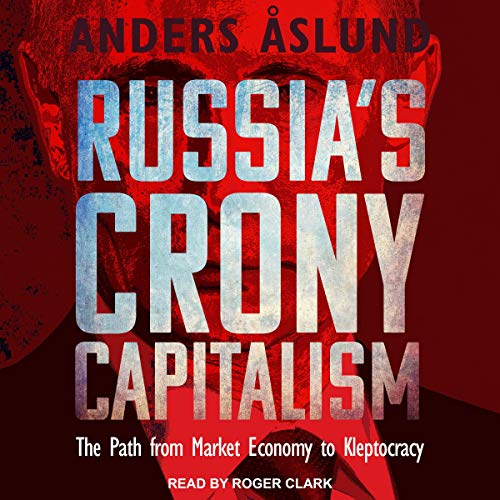 Russia's Crony Capitalism cover art