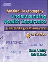 Workbook to Accompany Understanding Health Insurance: A Guide to Billing and Reimbursement