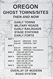 Oregon Ghost Towns Sites Map