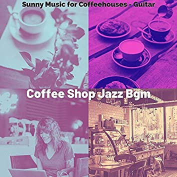Sunny Music for Coffeehouses - Guitar