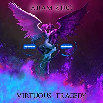 Virtuous Tragedy