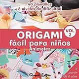 Origami Fácil para Niños Animales | Vol 2: Manualidades De Papiroflexia | Cuaderno en color | 40 Plantillas