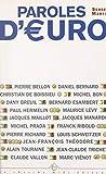 Paroles d'euro: Entretiens (French Edition)