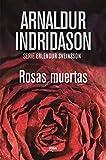 Rosas muertas (Erlendur Sveinsson nº 1)