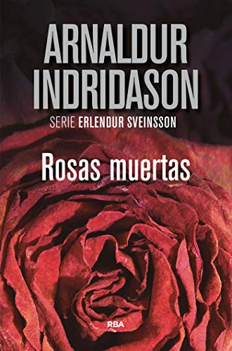 Rosas muertas (Erlendur Sveinsson nº 1) PDF EPUB Gratis descargar completo