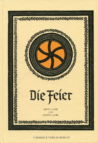 Die Feier - Erste Gabe / Zweite Gabe - Schrift für Lebensführung und Feiergestaltung in der SS, Als Manuskript gedruckt - Erscheinungsjahr 1943