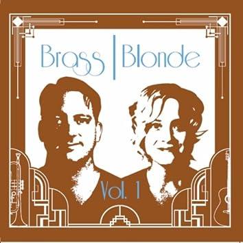 Brass Blonde, Vol. 1