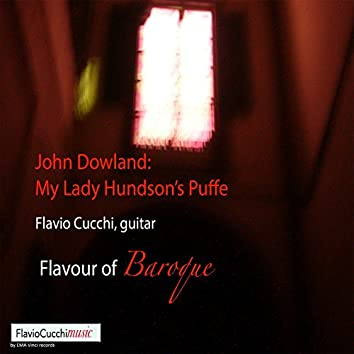 My Lady Hundson's Puffe: Flavour of Baroque (Arr. for Guitar)