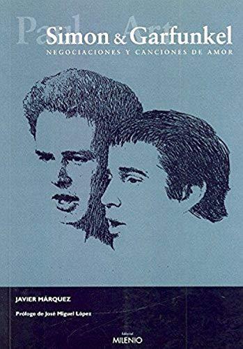 Simon and Garfunkel: Negociaciones y canciones de amor (Música)