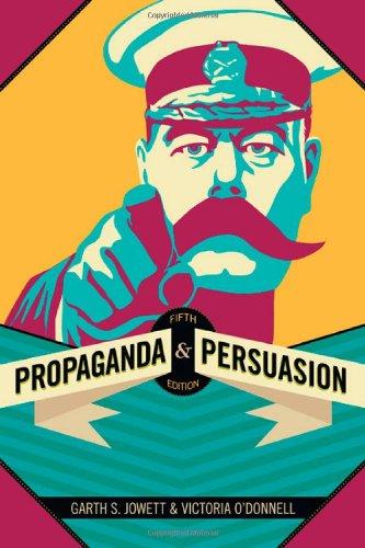 Compare Textbook Prices for Propaganda & Persuasion Fifth Edition ISBN 9781412977821 by Jowett, Garth S.,O′Donnell, Victoria J.